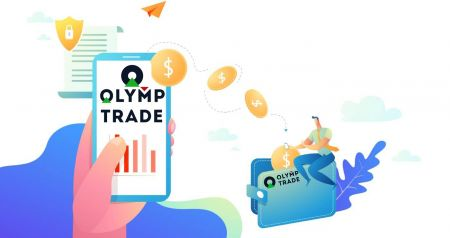 Comment se connecter et retirer de l'argent d'Olymp Trade