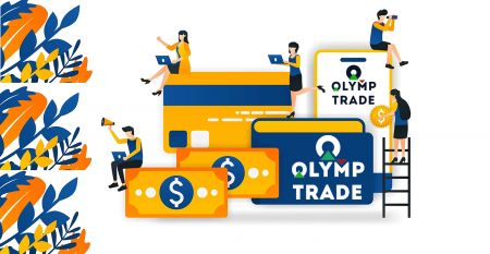 Comment ouvrir un compte et retirer de l'argent chez Olymp Trade